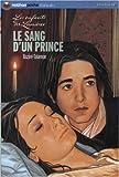 Le sang d'un prince par Bazire