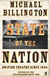 State of the Nation: British Theatre Since 1945 (057121049X) by Billington, Michael