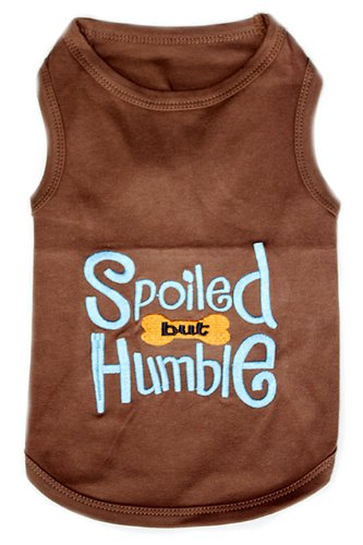 SPOILED BUT HUMBLE Dog T-Shirt - Large