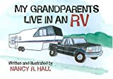 My Grandparents Live in an RV