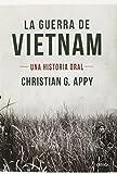 La guerra del Vietnam: Una historia oral (Memoria Crítica)