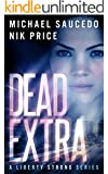 Dead Extra (A Liberty Strong Series Book 1)