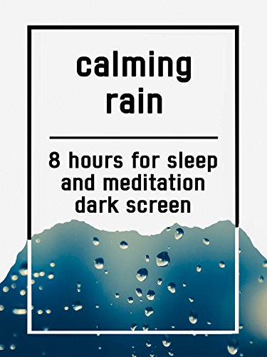 Calming rain, 8 hours for Sleep and Meditation, dark screen