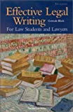 img - for By Gertrude Block - Block's Effective Legal Writing For Law Students and Lawyers, 5th: 5th (fifth) Edition book / textbook / text book