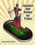 Gestion des Stress au Poker