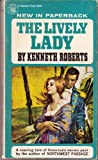 The Lively Lady (0449244822) by Roberts, Kenneth