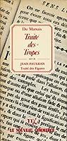 Traité des tropes , suivi de Traité des Figures (ou la rhétorique décryptée) par Jean Paulhan - Postface de Claude Mouchard
