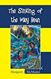 The Sinking of the Wiley Bean