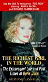 img - for By Stephanie Mansfield The Richest Girl in the World: The Extravagant Life and Fast Times of Doris Duke book / textbook / text book