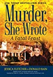 Murder, She Wrote: A Fatal Feast (0451227964) by Fletcher, Jessica