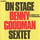 On Stage With Benny Goodman And His Sextet