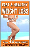 Fast and Healthy Weight Loss: What and How to Eat to Lose Weight? Healthy Diet Meal Plans- The 14