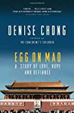 img - for Egg on Mao: A Story of Love, Hope and Defiance book / textbook / text book