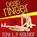 Dead Ringer: Laura Fleming, Book 2 Audiobook by Toni L. P. Kelner Narrated by Gayle Hendrix