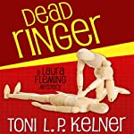 Dead Ringer: Laura Fleming, Book 2 (       UNABRIDGED) by Toni L. P. Kelner Narrated by Gayle Hendrix