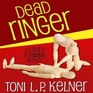 Dead Ringer: Laura Fleming, Book 2 | [Toni L. P. Kelner]
