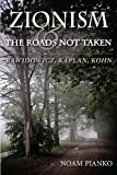 Image of Zionism and the Roads Not Taken: Rawidowicz, Kaplan, Kohn (The Modern Jewish Experience)