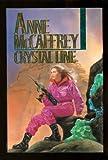 Crystal Line (Crystal, Vol. 3) (0345379845) by Anne McCaffrey