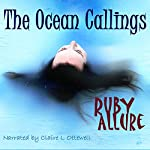 The Ocean Callings | Ruby Allure