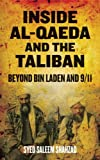 img - for Inside Al-Qaeda and the Taliban: Beyond Bin Laden and 9/11 [Paperback] [2011] (Author) Syed Saleem Shahzad book / textbook / text book