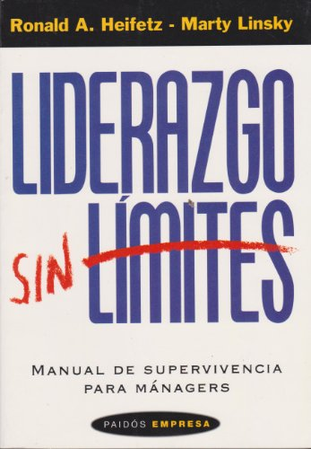 Liderazgo Sin Limites/ Leadership on the Line: