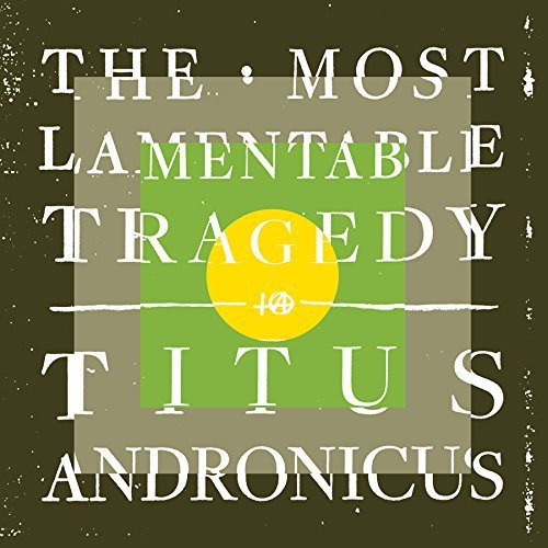 The Most Lamentable Tragedy - Titus Andronicus