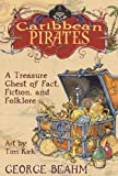 img - for Caribbean Pirates: A Treasure Chest of Fact, Fiction, and Folklore book / textbook / text book