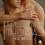 Trusting Thomas: Collars & Cuffs, Book 2 | K.C. Wells