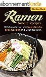 Ramen Noodle Recipes: 30 Delicious Re...