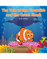 The Tale of the Clownfish and the Great Shark (Fun Rhyming Children's Books) (English Edition)