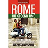 Rome the Second Time: 15 Itineraries that Don't Go to the Coliseum ~ Dianne Bennett