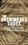 The Archimedes Codex: Revealing the Secrets of the World