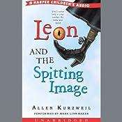 Leon and the Spitting Image   [Allen Kurzweil]