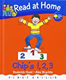 Read at Home: First Skills: Chip's 1,2,3 Roderick Hunt