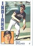 1984 Topps # 91 Dan Spillner Cleveland Indians Baseball Card
