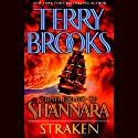 Straken: High Druid of Shannara, Book 3 Audiobook by Terry Brooks Narrated by Paul Boehmer