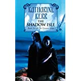 The Shadow Isle (Deverry Silver Wyrm 3)by Katharine Kerr