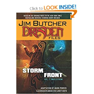 Jim Butcher's The Dresden Files: Storm Front Volume 2 - Maelstrom HC (Jim Butcher's Dresden Files) by Jim Butcher and Mark Powers