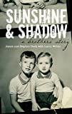 img - for Sunshine and Shadow book / textbook / text book