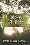 The Messages of Trees: Volume III