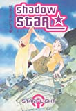 Shadow Star Vol. 1: Starflight