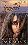 Trapped: The Adulterous Woman (a novella) (Hidden Faces)