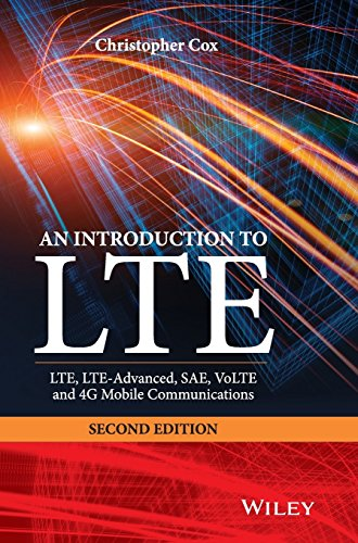 an-introduction-to-lte-lte-lte-advanced-sae-volte-and-4g-mobile-communications-second-edition-by-chr
