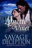 Savage Deception (Liberty's Ladies Book 2) (English Edition)