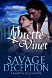 Savage Deception (Libertys Ladies)