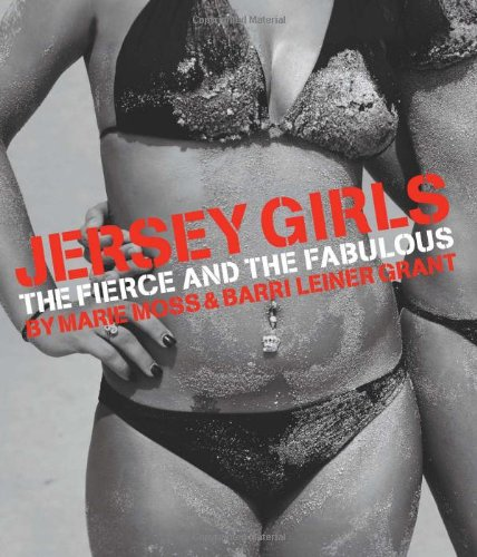 Jersey Girls: The Fierce and the Fabulous
