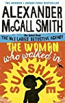The Woman Who Walked in Sunshine : Mma Ramotswe 16 par McCall Smith