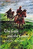 The Lark and the Laurel (Her Mantlemass Novels) (0152436049) by Willard, Barbara