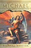 Michael: Communicating with the Archangel for Guidance & Protection (Angels Series)