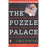 The Puzzle Palace: A Report on America's Most Secret Agencyby James Bamford